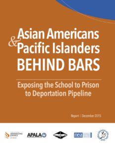 Asian Americans & Pacific Islanders Behind Bars