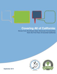 Covering All of California: Voices from Southeast Asian American Communities from the First Year of Covered California