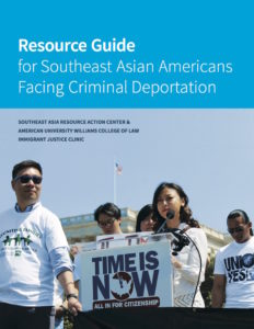 Resource Guide for Southeast Asian Americans Facing Criminal Deportation