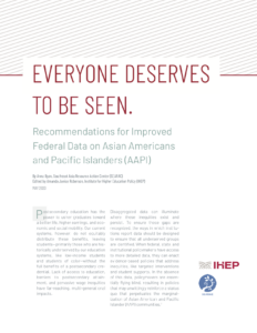 """Everyone Deserves to be Seen:"" HEP and SEARAC Release Recommendations for Improved Federal Data on AAPI Communities"