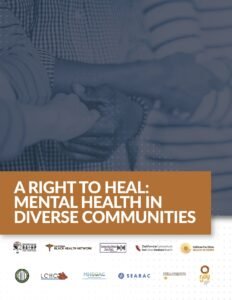 A Right to Heal: Mental Health in Diverse Communities